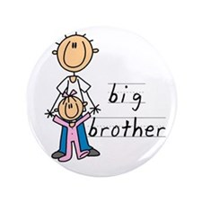 """Big Brother With Little Sister 3.5"""" Button"""