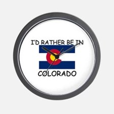 I'd rather be in Colorado Wall Clock