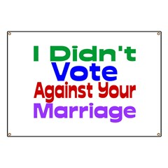Vote Against Your Marriage Banner
