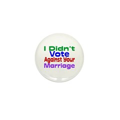 Vote Against Your Marriage Mini Button (100 pack)