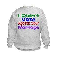Vote Against Your Marriage Sweatshirt