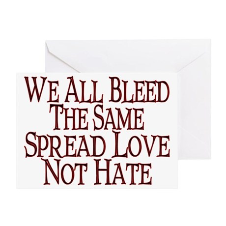 We All Bleed Greeting Card