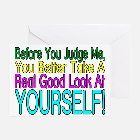 Look At Yourself Greeting Card