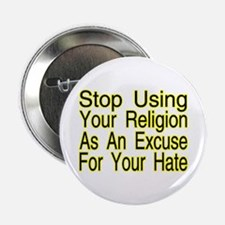 "Stop Using Religion 2.25"" Button"