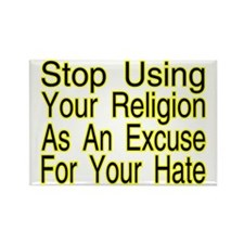 Stop Using Religion Rectangle Magnet