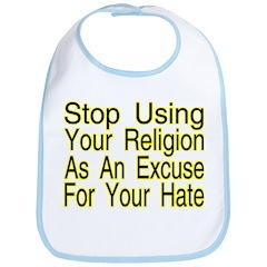Stop Using Religion Bib