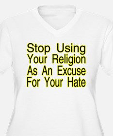Stop Using Religion T-Shirt