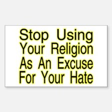 Stop Using Religion Rectangle Decal