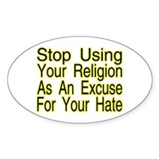 Stop Using Religion Oval Sticker (50 pk)