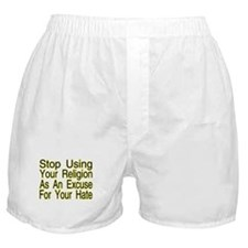 Stop Using Religion Boxer Shorts