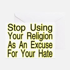 Stop Using Religion Greeting Card