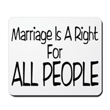 Marriage For All Mousepad