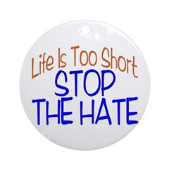 Life Is Too Short Ornament (Round)