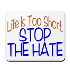 Life Is Too Short Mousepad