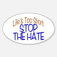 Life Is Too Short Oval Decal