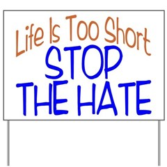 Life Is Too Short Yard Sign
