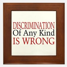 Discrimination Is Wrong Framed Tile