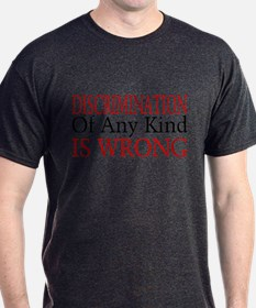 Discrimination Is Wrong T-Shirt