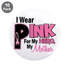 """I Wear Pink For My Mother 19 3.5"""" Button (10 pack)"""