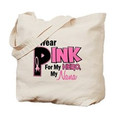 I Wear Pink For My Nana 19 Tote Bag