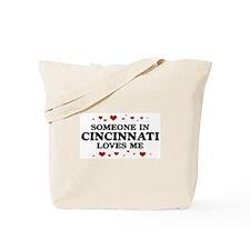 Loves Me in Cincinnati Tote Bag