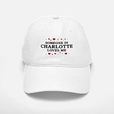 Loves Me in Charlotte Baseball Baseball Cap