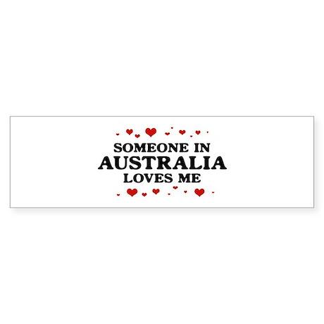 Loves Me in Australia Bumper Sticker