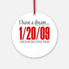 Dreams do come true Ornament (Round)