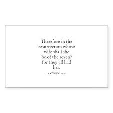 MATTHEW 22:28 Rectangle Decal
