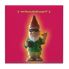 Whaddup? Gnome Tile Coaster