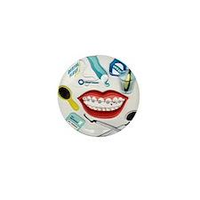 Dentists, Hygienists, Orthodo Mini Button