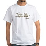 Scary Stories Twilight Quote White T-Shirt