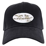 Scary Stories Twilight Quote Black Cap