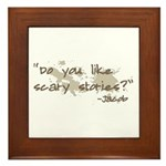 Scary Stories Twilight Quote Framed Tile