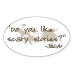 Scary Stories Twilight Quote Oval Sticker (10 pk)