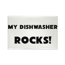 MY Dishwasher ROCKS! Rectangle Magnet