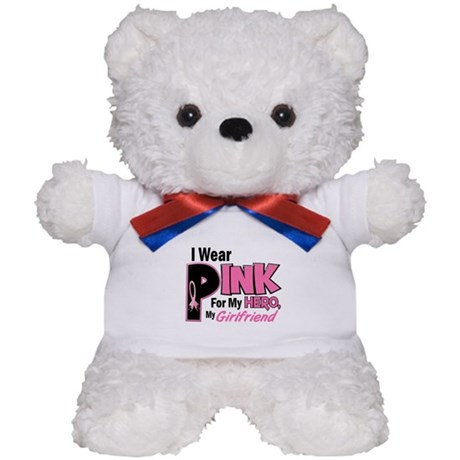 I Wear Pink For My Girlfriend 19 Teddy Bear