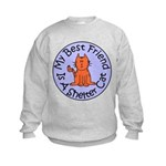 My Best Friend is a Shelter C Kids Sweatshirt