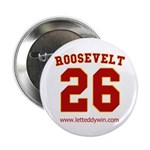 Roosevelt #26 Button