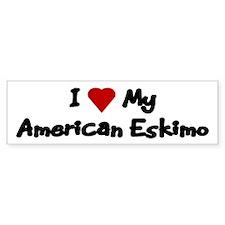 Love My American Eskimo Bumper Stickers (Bumper)