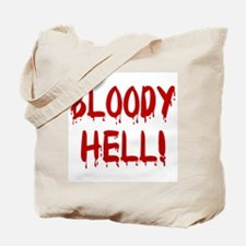 BLOODY HELL! Tote Bag