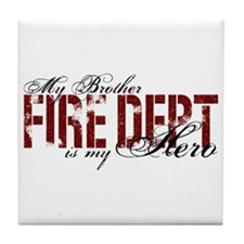 My Brother is My Hero - Fire Dept Tile Coaster