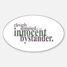 Innocent Bystander Decal