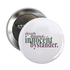 "Innocent Bystander 2.25"" Button"