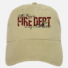 My Cousin My Hero - Fire Dept Baseball Baseball Cap