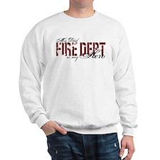My Dad My Hero - Fire Dept Sweatshirt