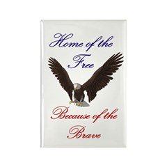 Home of the free... Rectangle Magnet (100 pack)