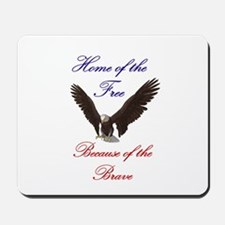 Home of the free... Mousepad