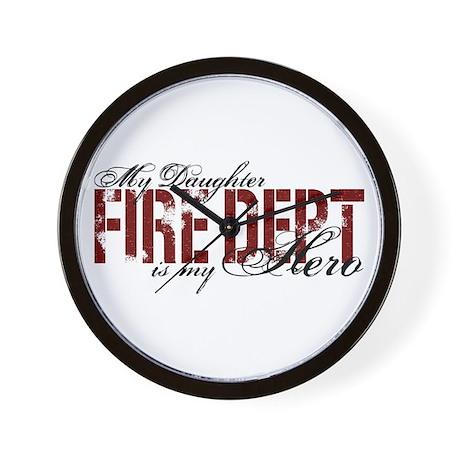 My Daughter My Hero - Fire Dept Wall Clock