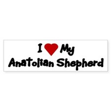 Love My Anatolian Shepherd Bumper Stickers